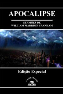 Livro - Série Apocalipse por William Marrion Branham