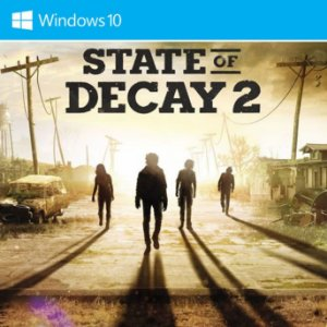 State of Decay 2 (Windows Store)