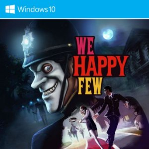 We Happy Few (Windows Store)