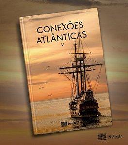 CONEXÕES ATLÂNTICAS V - COLETÂNEAS