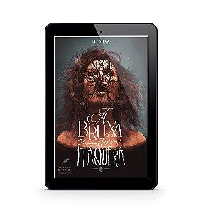A Bruxa de Itaquera - J. L. Silva (E-Book)