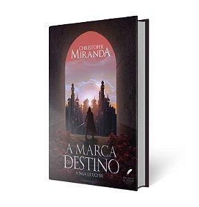 A Marca do Destino - Christofer Miranda