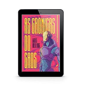As Crônicas do Caos - Lucas Medeiros (E-Book) | Pré-Venda