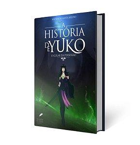A História de Yuko - Anderson Arseno