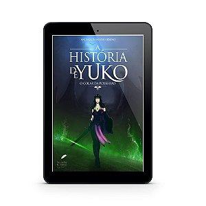 A História de Yuko - Anderson Arseno (E-Book)