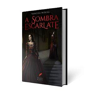A Sombra Escarlate - Vanessa Musial