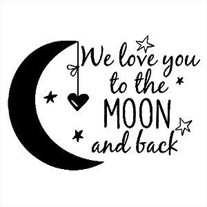 Adesivo - Céu Noturno Lua E Estrelas We Love You To The Moon And Back Amor