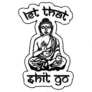 Adesivo - Let That Shit Go Buda Buddha