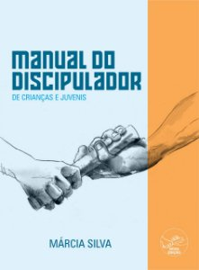 MANUAL DO DISCIPULADOR