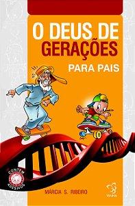 O DEUS DE GERAÇÕES PARA PAIS