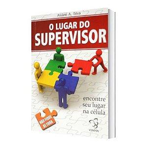 O LUGAR DO SUPERVISOR