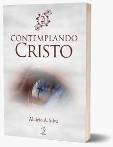 CONTEMPLANDO A CRISTO