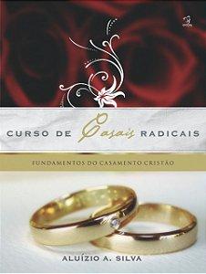 CURSO DE CASAIS RADICAIS
