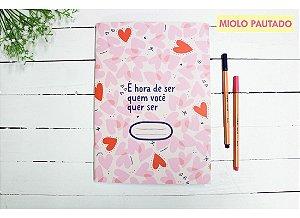 Caderno Flex É Hora De Ser Quem Você Quer Ser - Pautado