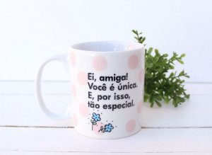 """Caneca """"Ei amiga"""""""