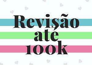 Revisão até 100 mil palavras