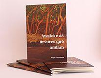Awakú e as árvores que andam