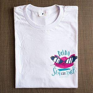 """Camiseta """"Doida de amor"""" por @carolrempto"""