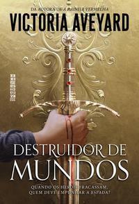 DESTRUIDOR DE MUNDOS - VOL. 1 - AVEYARD, VICTORIA