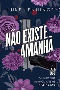 NÃO EXISTE AMANHÃ - VOL. 2 - JENNINGS, LUKE