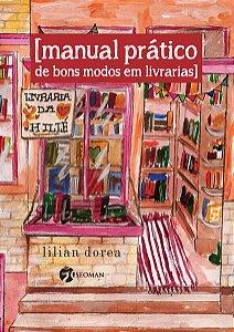 MANUAL PRATICO DE BONS MODOS EM LIVRARIAS - DOREA, LILIAN