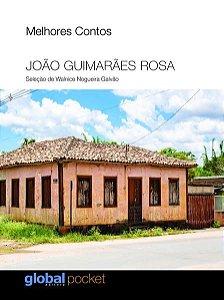 MELHORES CONTOS – JOÃO GUIMARÃES ROSA - GUIMARÃES ROSA, JOÃO