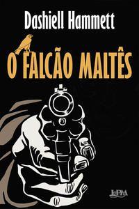 O FALCÃO MALTÊS - HAMMETT, DASHIELL