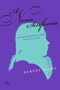A NONA SINFONIA - SACHS, HARVEY
