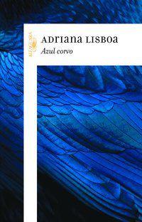 AZUL CORVO - LISBOA, ADRIANA