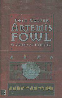 ARTEMIS FOWL: O CÓDIGO ETERNO (VOL. 3) - VOL. 3 - COLFER, EOIN