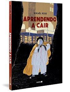 APRENDENDO A CAIR - ROSS, MIKAËL