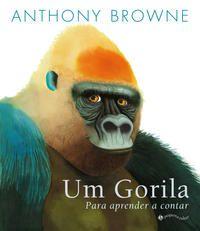 UM GORILA - BROWNE, ANTHONY