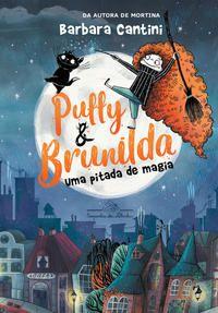 PUFFY E BRUNILDA - CANTINI, BARBARA