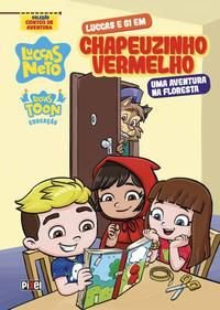 LUCCAS E GI EM CHAPEUZINHO VERMELHO - NETO, LUCCAS