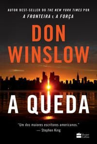 A QUEDA - WINSLOW, DON