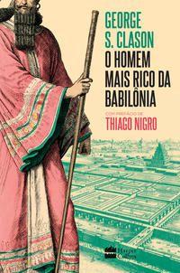 O HOMEM MAIS RICO DA BABILÔNIA - NIGRO, THIAGO