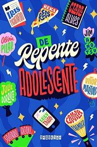 DE REPENTE ADOLESCENTE - ANOTSU, JIM