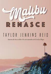MALIBU RENASCE - JENKINS REID, TAYLOR