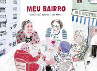 MEU BAIRRO - JOSÉ FERRADA, MARÍA