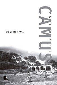 BODAS EM TIPASA - CAMUS, ALBERT
