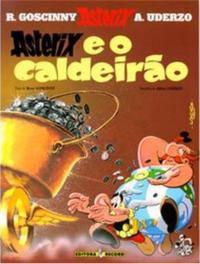 ASTERIX E O CALDEIRÃO (Nº 13 AS AVENTURAS DE ASTERIX) - VOL. 13 - GOSCINNY, RENÉ