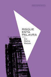 RISQUE ESTA PALAVRA - MARTINS MARQUES, ANA