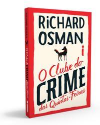 O CLUBE DO CRIME DAS QUINTAS-FEIRAS - OSMAN, RICHARD