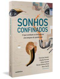 SONHOS CONFINADOS -
