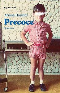 PRECOCE - HARWICZ, ARIANA