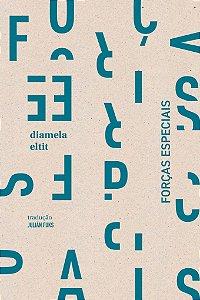 FORCAS ESPECIAIS - ELTIT, DIAMELA