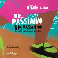 DE PASSINHO EM PASSINHO - JÚNIOR, OTÁVIO