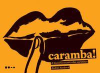 CARAMBA! - SANDOVAL, ANDRE´S