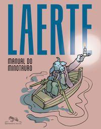MANUAL DO MINOTAURO - LAERTE