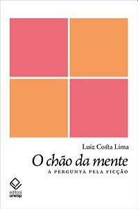 O CHÃO DA MENTE - COSTA LIMA, LUIZ